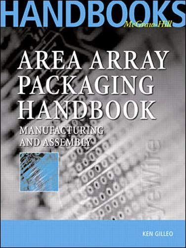 9780071374934: Area Array Packaging Handbook: Manufacturing and Assembly