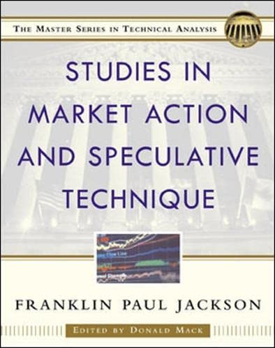9780071375146: Studies in Market Action and Speculative Technique (Master Series in Technical Analysis)