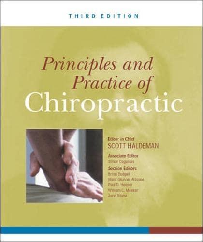Principles and Practices of Chiropractic: Haldeman, Scott