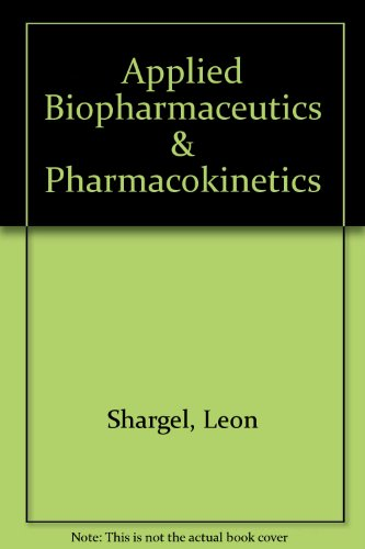 9780071375511: Applied Biopharmaceutics & Pharmacokinetics