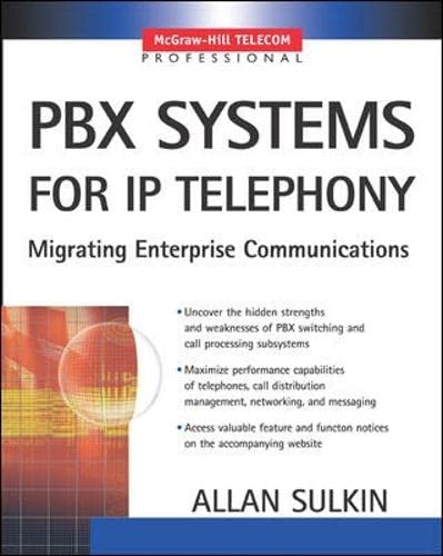 9780071375689: PBX Systems for IP Telephony: IP Telephony for Customer Premises (McGraw-Hill Telecom Professional)