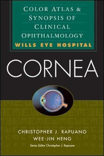 Cornea: Color Atlas and Synopsis of Clinical: Rapuano, Christopher J.;
