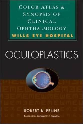 9780071375948: Oculoplastics: Color Atlas & Synopsis of Clinical Ophthalmology (Wills Eye Hospital Series): Color Atlas and Synopsis of Clinical Ophthalmology