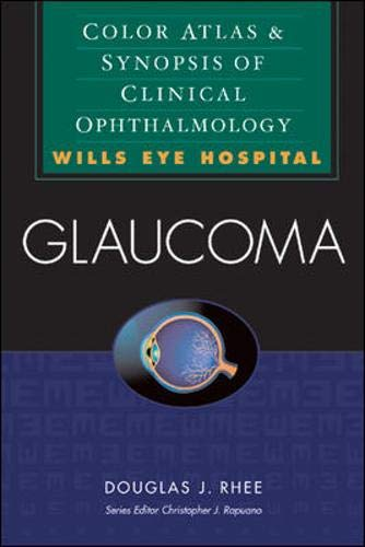 9780071375979: Glaucoma: Color Atlas & Synopsis of Clinical Ophtalmology (Wills Eye Series)