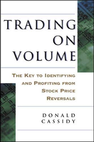 9780071376044: Trading on Volume: The Key to Identifying and Profiting from Stock Price Reversals (Irwin Trader's Edge)
