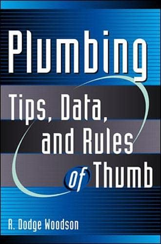 9780071376082: Plumbing: Tips, Data, and Rules of Thumb