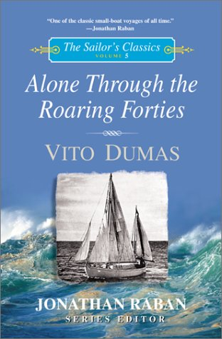 9780071376112: Alone through the Roaring Forties (The sailor's classics)