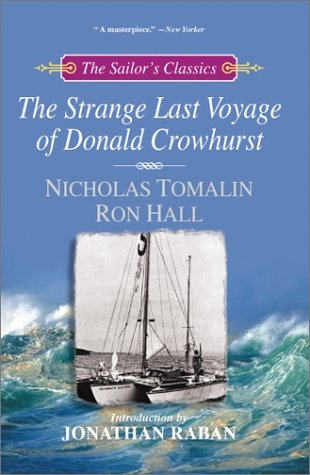The Strange Last Voyage of Donald Crowhurst: Hall, Ron, Tomalin,