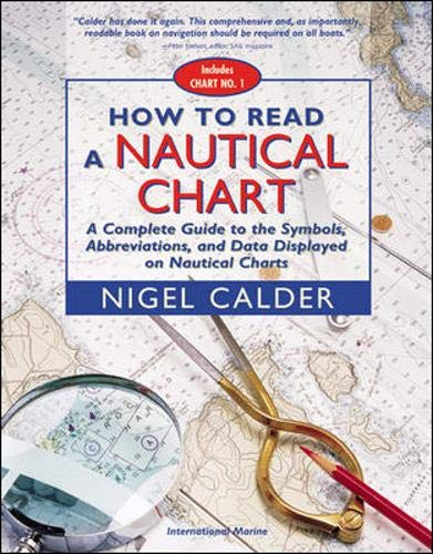 9780071376150: How to Read a Nautical Chart : A Complete Guide to the Symbols, Abbreviations, and Data Displayed on Nautical Charts