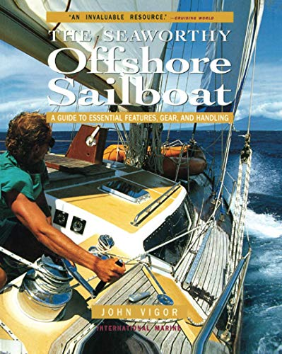 9780071376167: Seaworthy Offshore Sailboat: A Guide to Essential Features, Handling, and Gear
