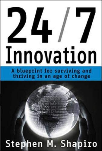 9780071376266: 24/7 Innovation: A Blueprint for Surviving and Thriving in an Age of Change