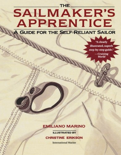 9780071376426: The Sailmaker's Apprentice: A Guide for the Self-Reliant Sailor