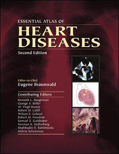 9780071376457: Essential Atlas of Heart Diseases
