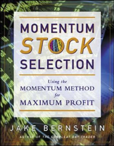 9780071376778: Momentum Stock Selection: Using The Momentum Method For Maximum Profits