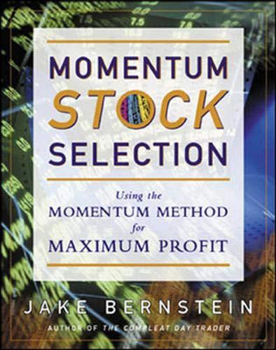 9780071376778: Momentum Stock Selection: Using The Momentum Method For Maximum Profits