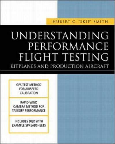 9780071376792: Understanding Performance Flight Testing: Kitplanes and Production Aircraft