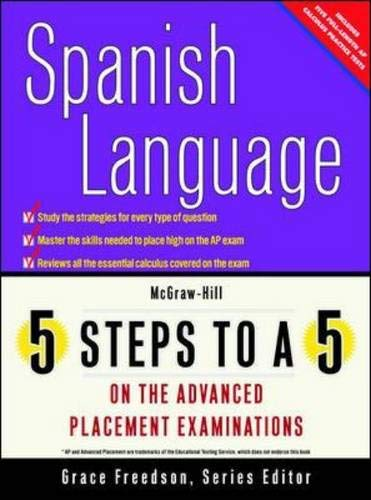 9780071377164: 5 Steps to a 5 on the Advanced Placement Examinations: Spanish Language