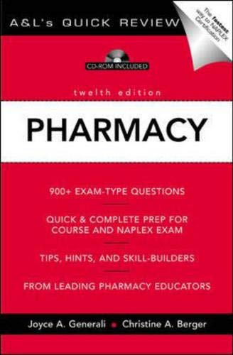 A&L's Quick Review Pharmacy: 900 Plus Questions and Answers 12th Edition (0071377476) by Generali, Joyce A; Berger, Christine A