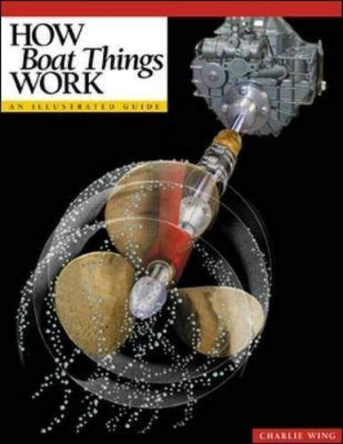 9780071377546: How Boat Things Work : An Illustrated Guide