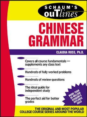 9780071377645: Schaum's Outline of Chinese Grammar