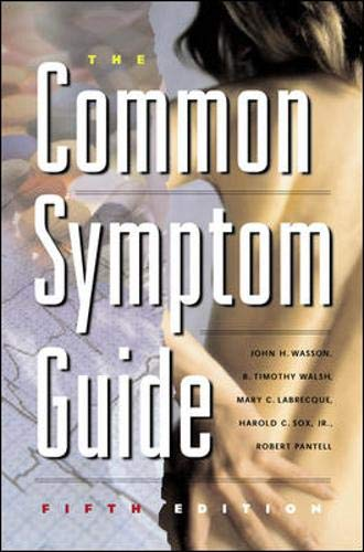 9780071377652: The Common Symptom Guide: A Guide to the Evaluation of Common Adult and Pediatric Symptoms