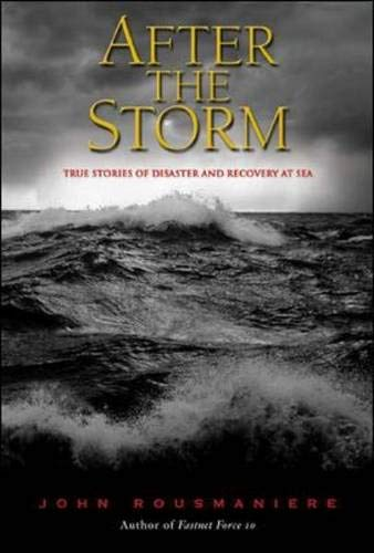 9780071377959: After the Storm : True Stories of Disaster and Recovery at Sea