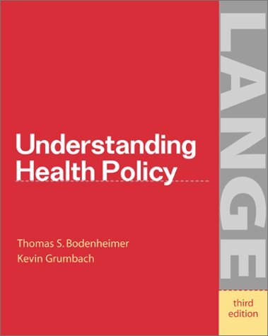 9780071378154: Understanding Health Policy: A Clinical Approach (A Lange medical book)