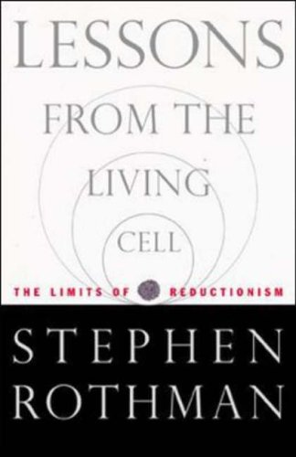 9780071378208: Lessons from the Living Cell: The Limits of Reductionism