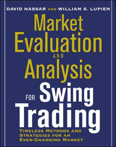 9780071378338: Market Evaluation and Analysis for Swing Trading: Methods and Strategies for an Ever-changing Market