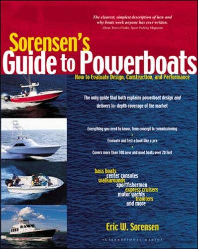9780071379557: Sorensen's Guide to Powerboats: How to Evaluate Design, Construction, and Performance