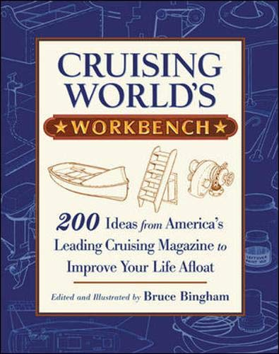 9780071379632: Cruising World's Workbench: 200 Ideas from America's Leading Cruising Magazine to Improve Your Life Afloat