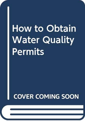 9780071379762: How to Obtain Water Quality Permits