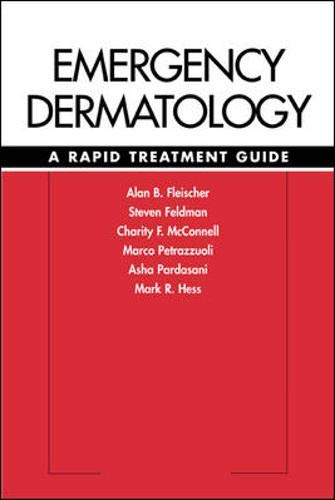 9780071379953: Emergency Dermatology: A Rapid Treatment Guide