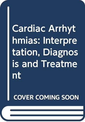 9780071380195: Cardiac Arrhythmias: An Integrated Approach for the Clinician