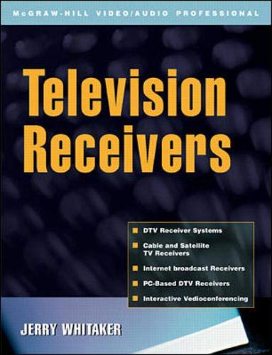9780071380423: Television Receivers: Digital Video for DTV, Cable, and Satellite