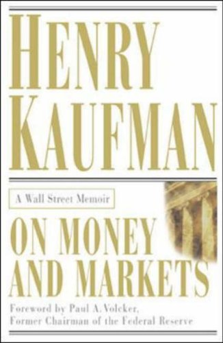 9780071380508: On Money and Markets: A Wall Street Memoir