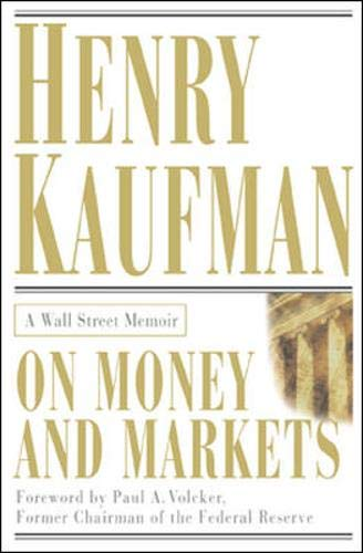 9780071380508: On Money and Markets: A Wall Street Memoir