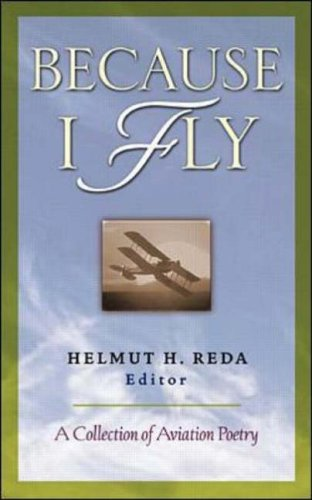 9780071380850: Because I Fly: A Collection of Aviation Poetry