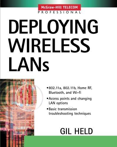 9780071380898: Deploying Wireless LANs
