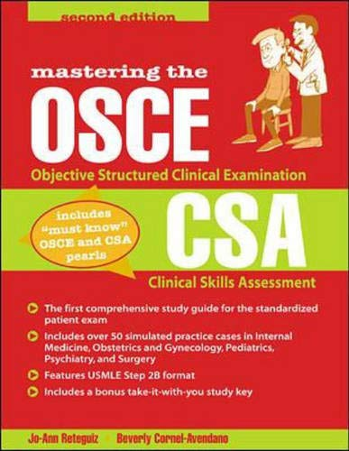 9780071381352: Mastering the Objective Structured Clinical Examination and the Clinical Skills Assessment
