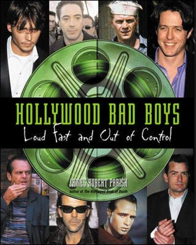 9780071381376: Hollywood Bad Boys : Loud, Fast, and Out of Control