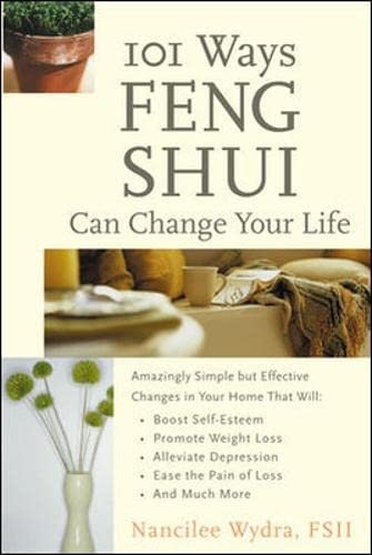 9780071381383: 101 Ways Feng Shui Can Change Your Life