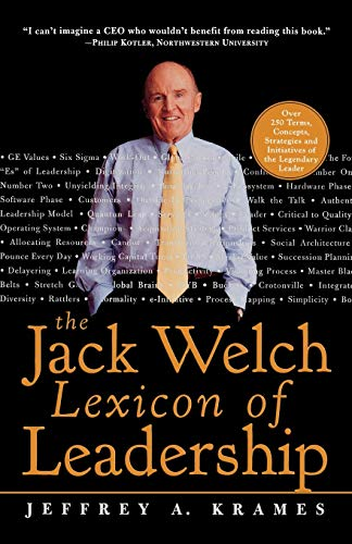 9780071381406: The Jack Welch Lexicon of Leadership: Over 250 Terms, Concepts, Strategies & Initiatives of the Legendary Leader