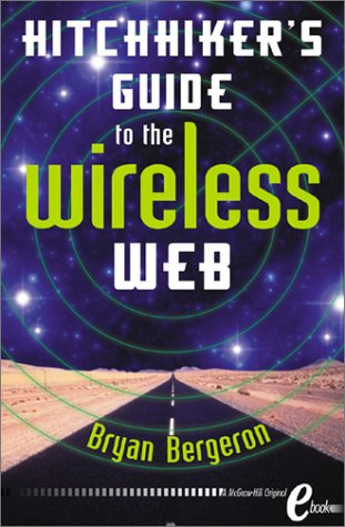 9780071381437: Hitchhiker's Guide to the Wireless Web eBook
