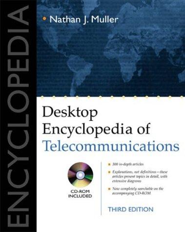 9780071381482: Desktop Encyclopedia of Telecommunications (Telecommunications)