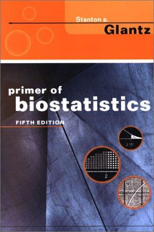 9780071381512: Primer of Biostatistics