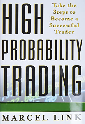9780071381567: High probability trading : take the steps to become a successful trader