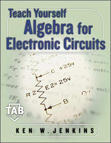 9780071381826: Teach Yourself Algebra for Electric Circuits (TAB Electronics Technical Library)