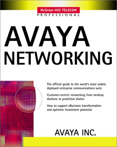 9780071381901: Avaya Networking