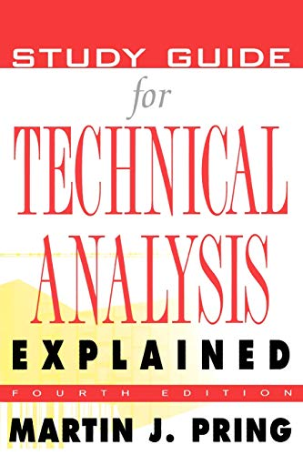 9780071381925: Study Guide for Technical Analysis Explained : The Successful Investor's Guide to Spotting Investment Trends and Turning Points